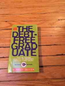 The Debt-Free Graduate: How to Survive College or...