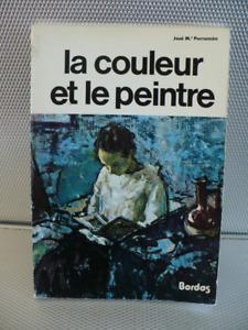 LA COULEUR ET LE PEINTRE ( BORDAS )