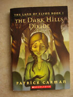 The Dark Hills Divide by Patrick Carman
