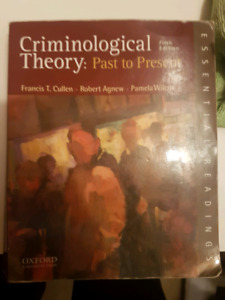 Criminological theory: past to present ed. 5