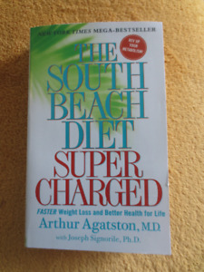 The South Beach Diet Supercharged: Faster Weight Loss and Better