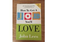 How to get a job you'll love book (2011-12 edition)