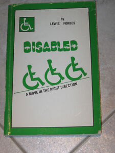 DISABLED.A MOVE in the RIGHT DIRECTION..by LEWIS FORBES [signed]