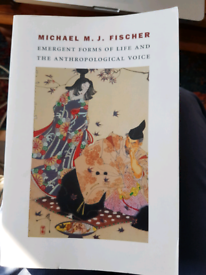 Emergent forms of life and the anthropological voice. Michael M.J. Fi
