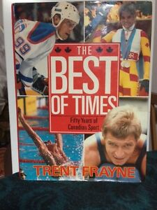 The Best of Times 50 Years of Canadian Sport
