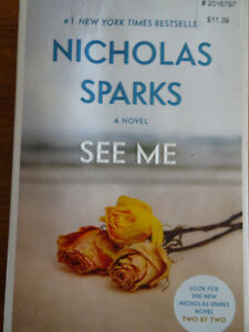 See Me by Nicholas Sparks - EUC Soft Cover