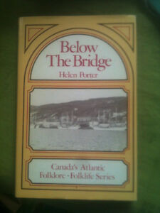 Below the Bridge - Canada's Atlantic Folklore - Folklife Series