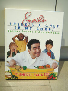 Kid's Cookbook - Emeril Lagasse: There's a Chef in My Soup!