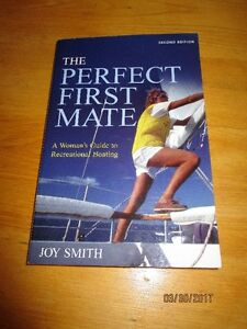 NEW - Perfect First Mate A Woman's Guide to Recreational Boating