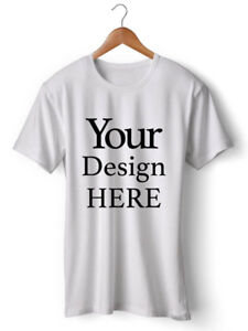 Make Your Own Shirt / Custom T-shirt / Your Design Here