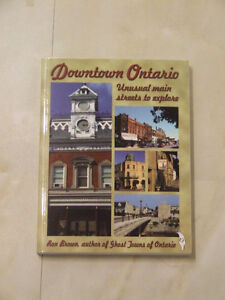 Downtown Ontario -- Unusual Main Streets to Explore