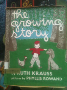 the growing story by Ruth Krauss Ill. by Phyllis Rowand