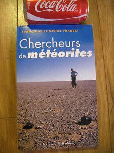 livre chercheurs de météorites Michel Franco france 2001