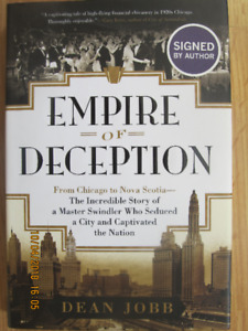 EMPIRE OF DECEPTION by Dean Jobb 2015 (Signed)
