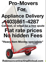 Movers for Heavy Items!!! Appliances, vending, industrial, etc