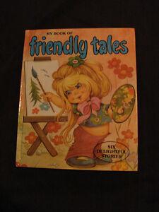 My Book of Friendly Tales 6 - Delightful Stories - vintage 1970 Belleville Belleville Area image 1