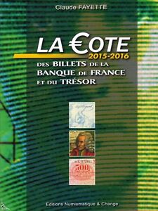 Price guide of French Treasury Banknotes, Ed. 2015-2016 - France - Price guide of French Treasury Banknotes, Ed. 2015-2016 Price guide of French Treasury Banknotes, Ed. 2015-2016 With 248 color pages, this new softcover book by Claude Fayette is a price list for French banknotes and treasury from 1870 to 2002, w - France