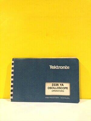 Tektronix 070-5010-00 2336 Ya Oscilloscope Operators Instruction Manual