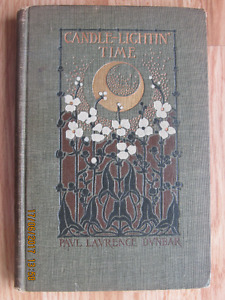 CANDLE LIGHTIN' TIME by Paul Laurence Dunbar 1901