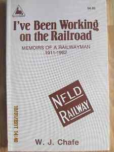 NFLD - I'VE BEEN WORKING ON THE RAILORAD 1989 by W. J. Chafe