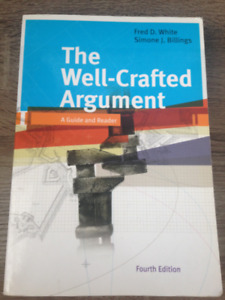 The Well-Crafted Argument: 4th Edition by White/Billings
