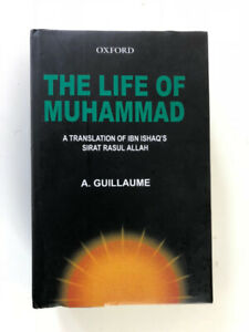 """THE LIFE OF MUHAMMAD"" , IBN ISHAQ"