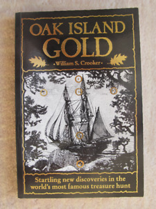 OAK ISLAND GOLD by William S. Crooker 2000