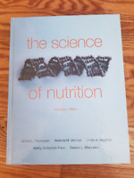 The Science of Nutrition (Canadian Ed.)