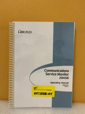 Aeroflex 46882682 Communications Service Monitor 2945b Operating Manual