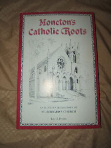Moncton's Catholic Roots