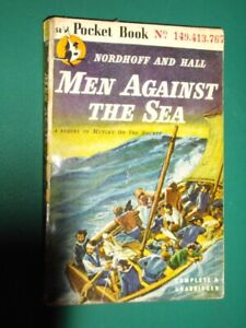 MEN AGAINST THE SEA- Charles Nordhoff-1946-1st Edition