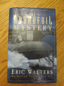 SIGNED Copy of the Hydrofoil Mystery by Eric Walters