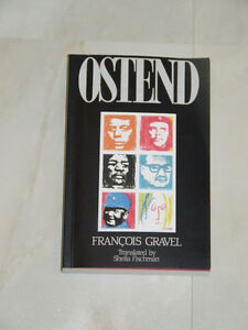 Ostend by Francois Gravel, translated by Sheila Fischman