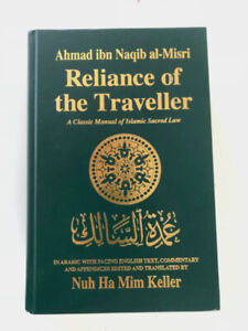 """Reliance of The Traveller"" Nuh Ha Mim Keller"