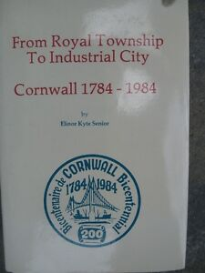 From Royal Township To Industrial City Cornwall
