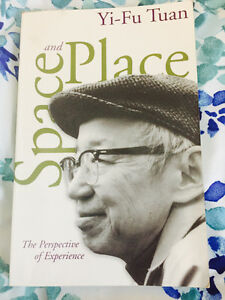 Space & Place: The Perspective of Experience - Yi-Fu Tuan