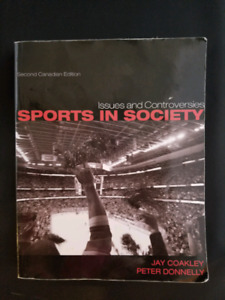Sports in Society: Issues and Controversies-2nd Ed