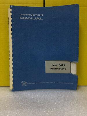 Tektronix Type 547 Oscilloscope Instruction Manual