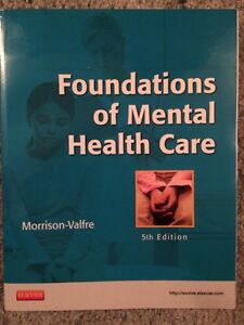 Foundations of Mental Health Care 5th Ed.