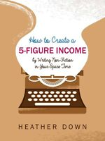 Seminar - How to Create a 5-Figure Income by Writing Non-Fiction
