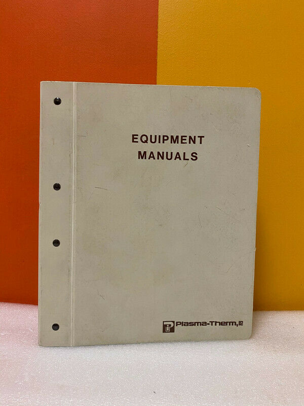 Plasma-Therm Model PD-2480 Series WAFR ETCH Plasma ETCH System Equipment Manuals