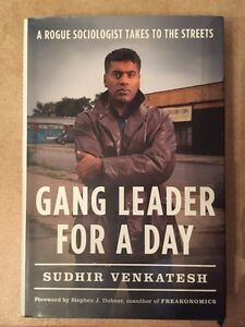 GANG LEADER FOR A DAY-Sudhir Venkatesh-memoir