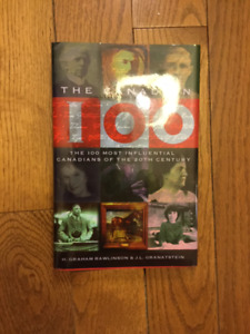 """""""THE CANADIAN 100 BOOK"""" ABOUT GREAT CANADIANS"""