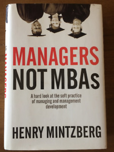 Managers Not MBAS - Henry Minzberg