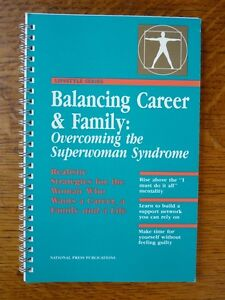 Balancing Career and Family