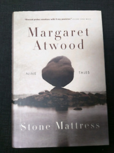Stone Mattress by Margaret Atwood. First Edition Hardcover