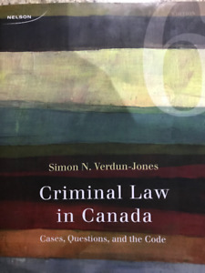 Criminal Law in Canada Sixth edition