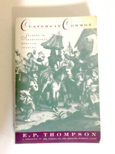 "E. P. Thompson's ""Customs in Common"" for Sale"