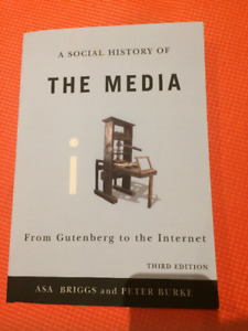 A SOCIAL HISTORY OF THE MEDIA THIRD EDITION