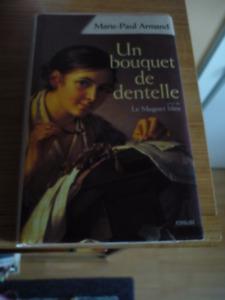 un bouquet de dentelle de Marie Paule Armand